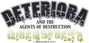 Deteriora and the Agents of Destruction